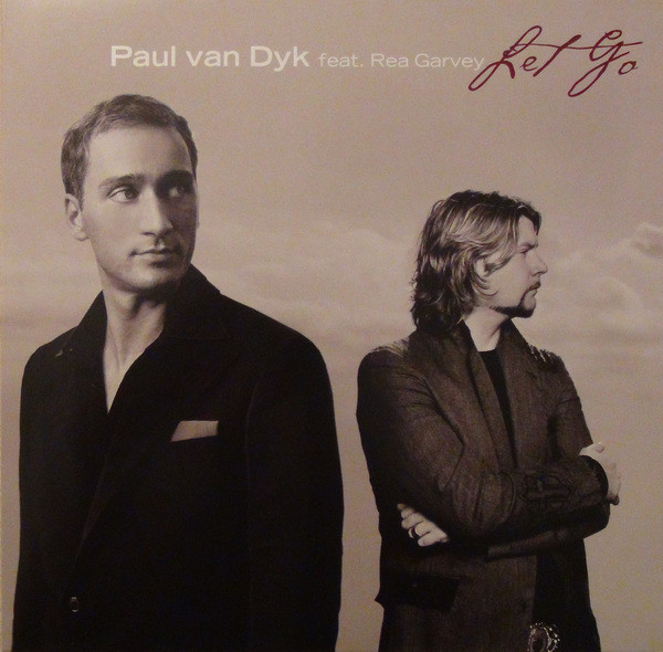 Paul Van Dyk feat. Rea Garvey Let Go