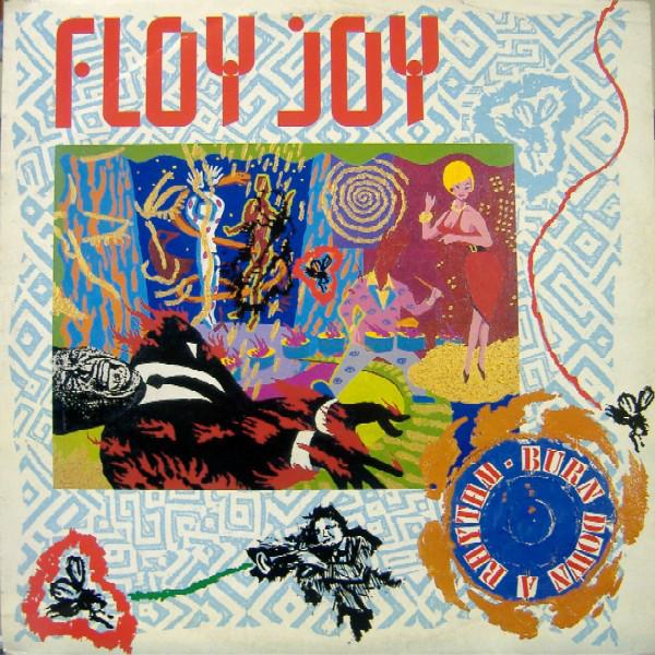 Floy Joy Burn Down A Rhythm Vinyl