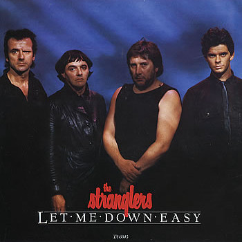 The Stranglers Let Me Down Easy