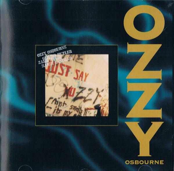 Osbourne, Ozzy Just Say Ozzy