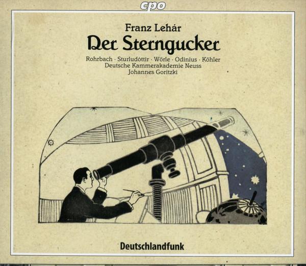 Lehar - Rohrbach, Sturludottir, Worle, Odinius, Kohler, Deutsche Kammerakademie Neuss, Johannes Goritzki Der Sternengucker Vinyl