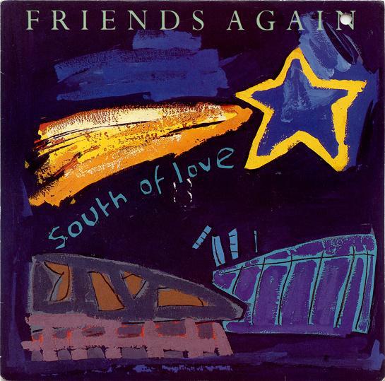 Friends Again South of Love