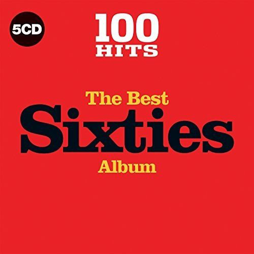 Various 100 Hits The Best Sixties Album