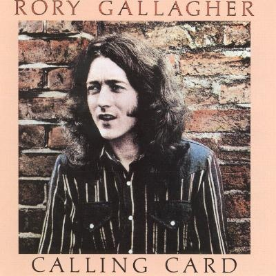Gallagher, Rory  Calling Card