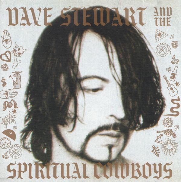 Stewart, Dave Dave Stewart And The Spiritual Cowboys