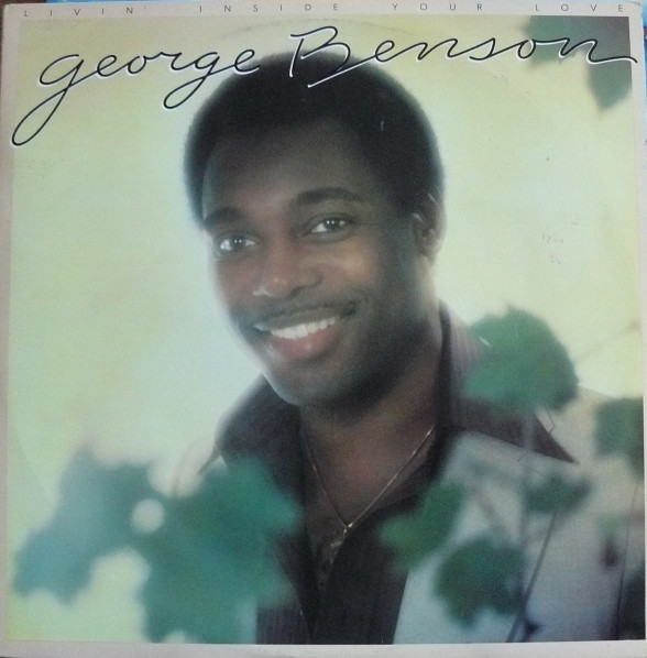 Benson, George Livi'n Inside Your Love