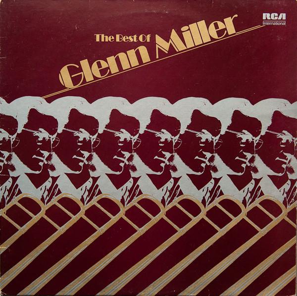 Miller, Glenn The Best Of Glenn Miller