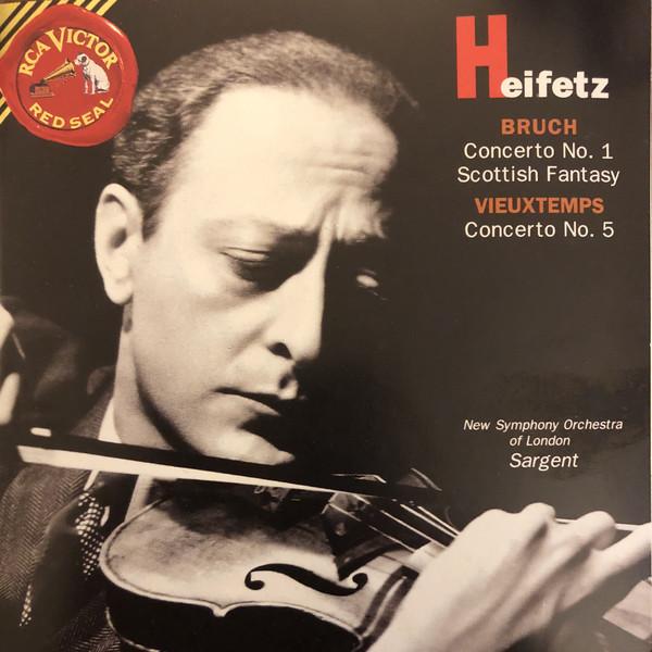 Heifetz, Bruch, Vieuxtemps Concerto No. 1 • Scottish Fantasy / Concerto No. 5