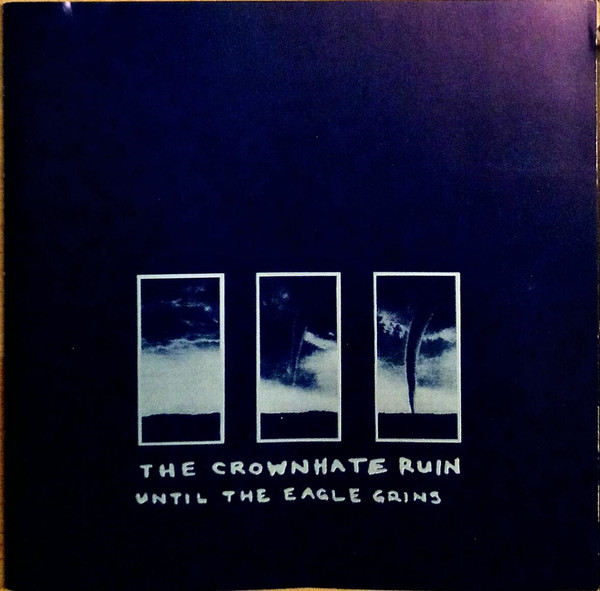 Crownhate Ruin (The) Until The Eagle Grins