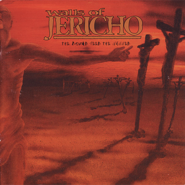 Walls of Jericho The Bound Feed The Gagged CD