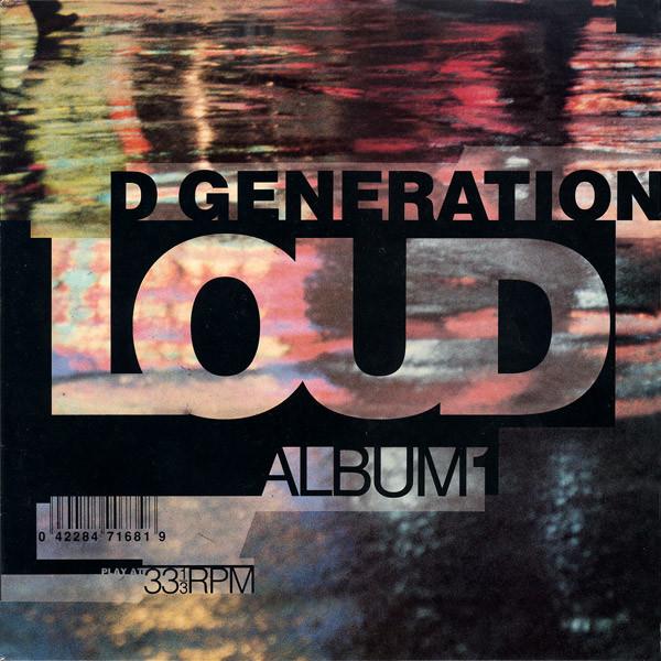 Loud D Generation Vinyl