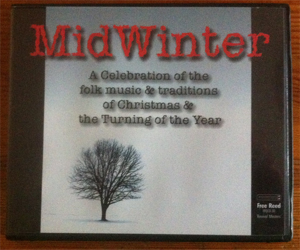 Various Mid Winter: The Songs & Music Of Christmas And The Turning Of The Year CD