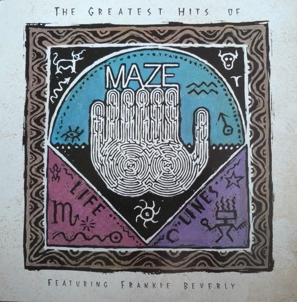 Maze The Greatest Hits Of