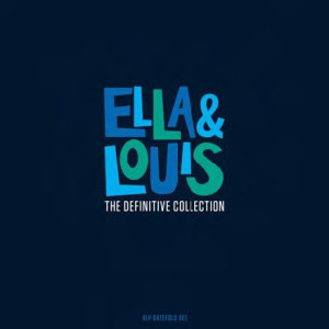 Ella & Louis The Definitive Collection