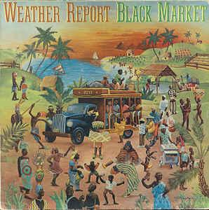 Weather Report Black Market Vinyl