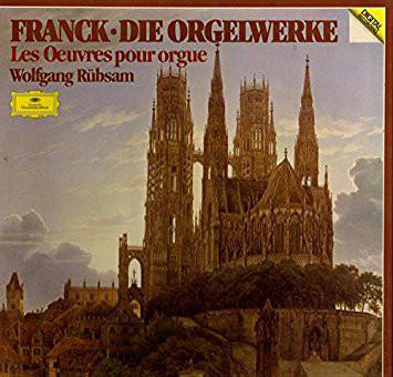 Franck - Wolfgang Rubsam Die Orgelwerke Vinyl