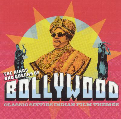 Various The Kings And Queens Of Bollywood CD