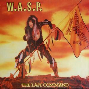 W.A.S.P. The Last Command Vinyl