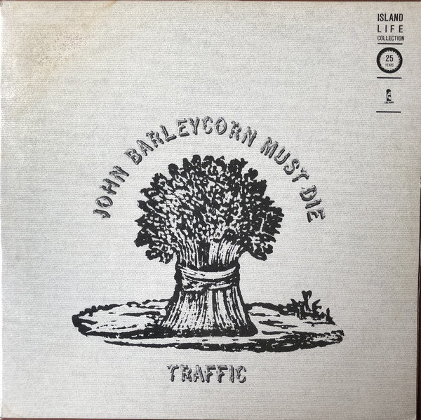 Traffic John Barleycorn Must Die