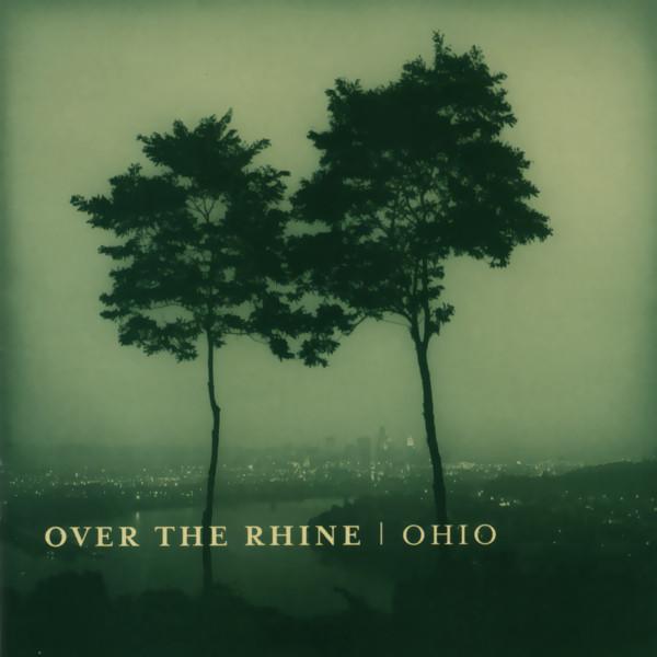 Over The Rhine Ohio
