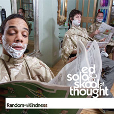 Ed Solo & Skool of Thought Random acts of Kindness CD