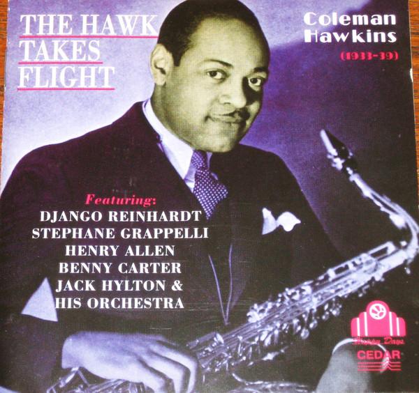Hawkins, Coleman The Hawk Takes Flight Vinyl