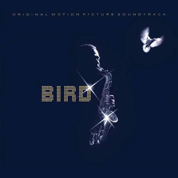 Parker, Charlie Bird (Original Motion Picture Soundtrack)