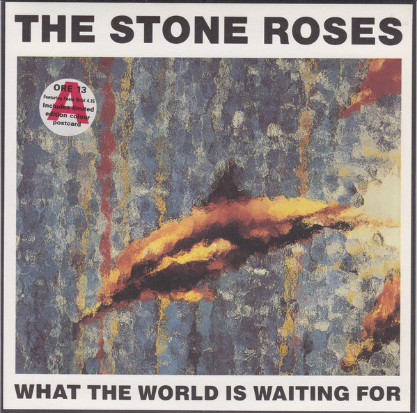 The Stone Roses What The World Is Waiting For / Fools Gold 4.15