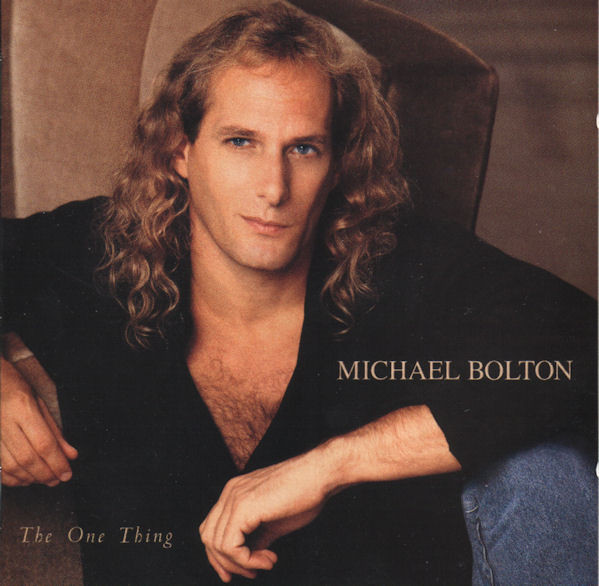 Bolton, Michael The One Thing CD