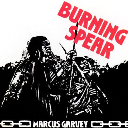 Burning Spear Marcus Garvey