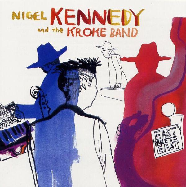 Kennedy, Nigel & The Kroke Band East Meets East Vinyl