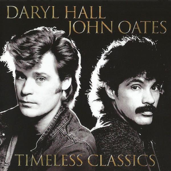 Daryl Hall & John Oates Timeless Classics CD