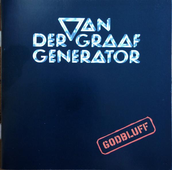 Van Der Graaf Generator Godbluff