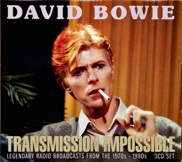 Bowie, David Transmission Impossible (Legendary Radio Broadcasts From The 1970s - 1990s)
