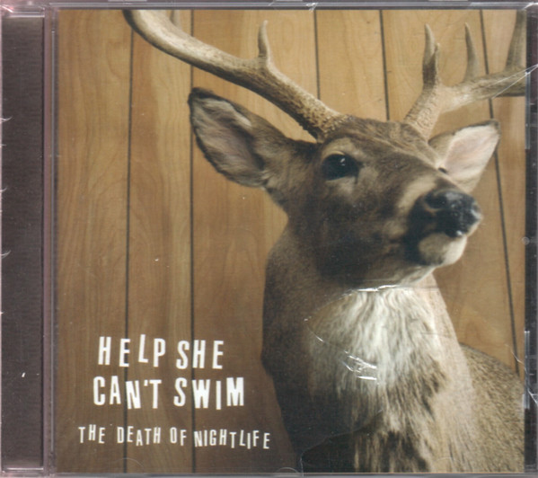 Help She Can't Swim The Death Of Nightlife CD