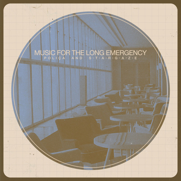 Poliça And Stargaze  Music For The Long Emergency CD