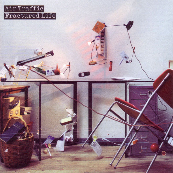 Air Traffic Fractured Life CD