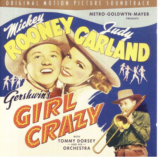 Judy Garland & Mickey Rooney Girl Crazy: Original Motion Picture Soundtrack