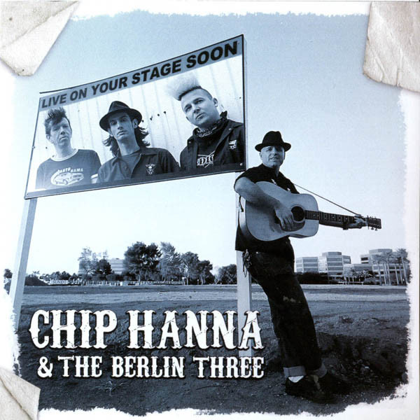 Hannah, Chip & The Berlin Three Chip Hannah & The Berlin Three