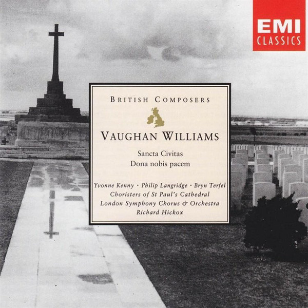 Williams - Yvonne Kenny, Philip Langridge, Bryn Terfel, Choristers Of St Paul's Cathedral, London Symphony Chorus & Orchestra, Richard Hickox Sancta Civitas • Dona Nobis Pacem Vinyl
