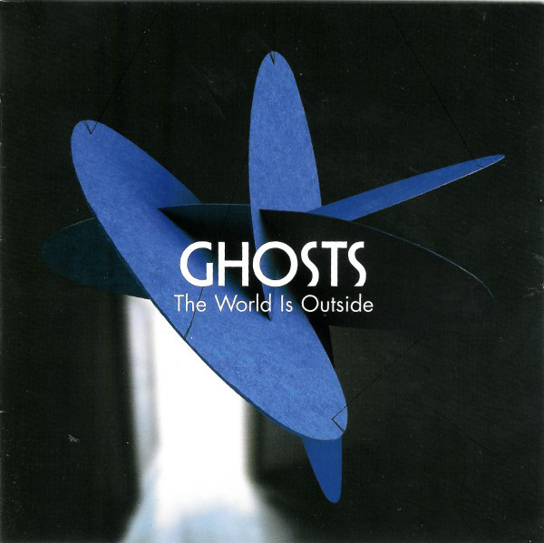 Ghosts The World Is Outside CD