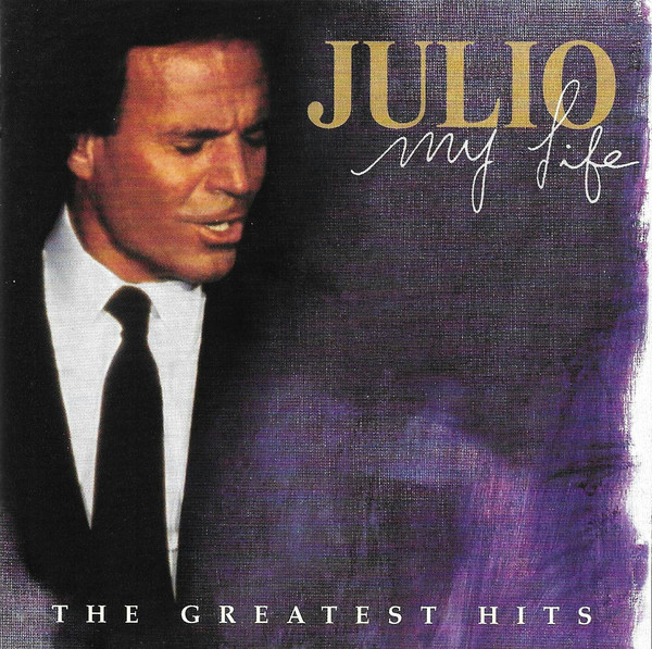 Iglesias, Julio My Life (The Greatest Hits) CD