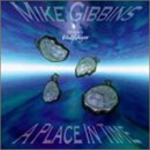 Gibbins, Mike A Place In Time CD