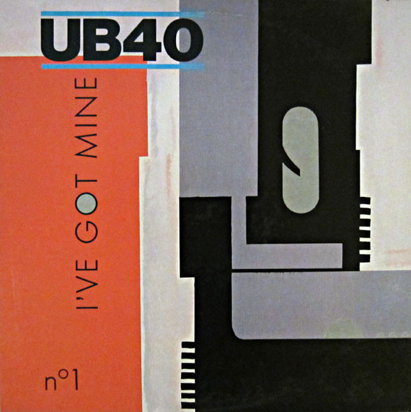 UB40 I've Got Mine