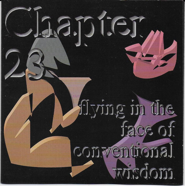 Chapter 23 Flying In The Face Of Conventional Wisdom