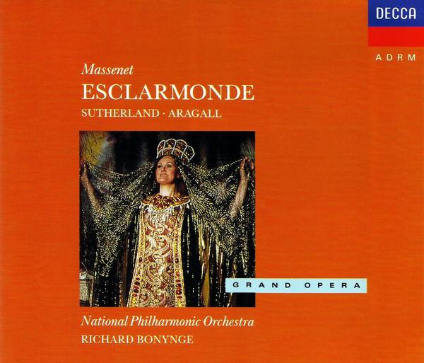 Massenet - Sutherland, Aragall, National Philharmonic Orchestra, Richard Bonynge Esclarmonde Vinyl