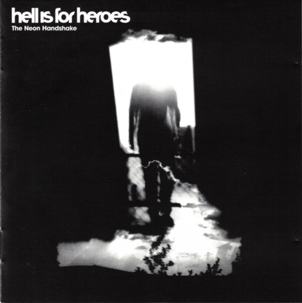 Hell Is For Heroes The Neon Handshake