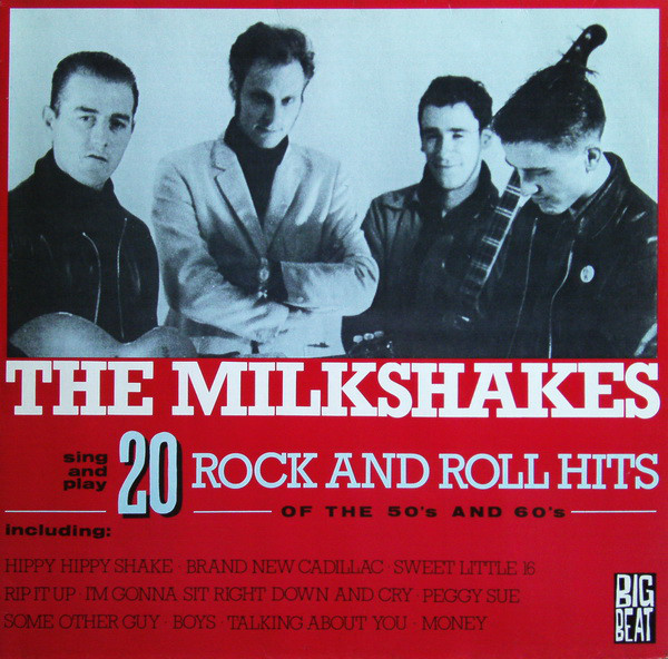 The Milkshakes 20 Rock And Roll Hits