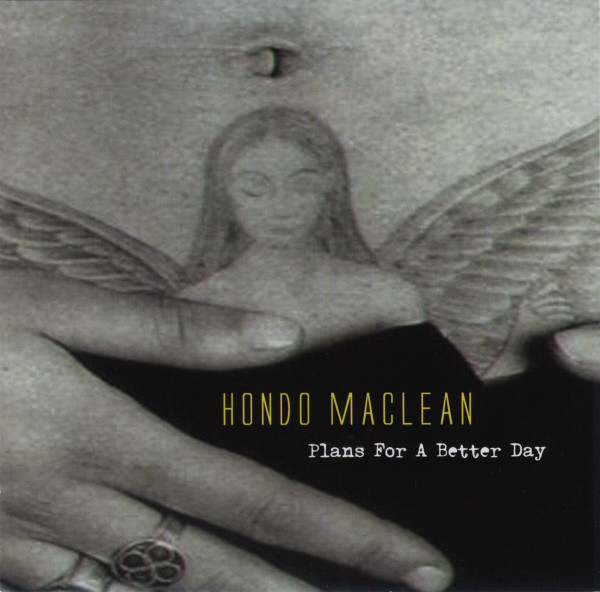 Hondo Maclean Plans For A Better Day Vinyl