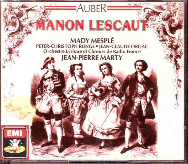 Auber - Mady Mesple, Peter-Christoph Runge, Jean-Claude Orliac, Jean-Pierre Marty Manon Lescaut